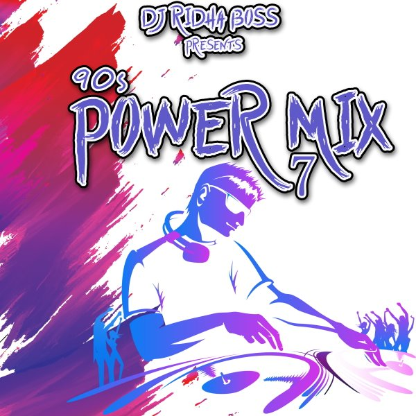The 90s Power Mix 7