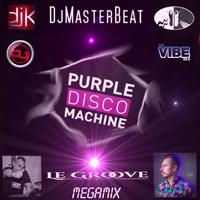 Purple Disco Machine - Le Groove Megamix