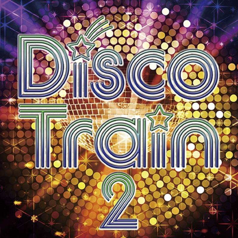 Get On The Disco Train 2