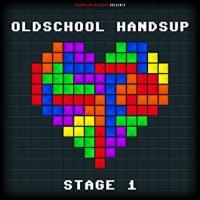 Oldschool Handsup Stage 1