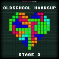 Oldschool Handsup Stage 3