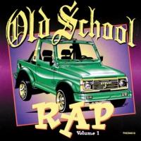 Old School Rap 1