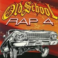 Old School Rap 4