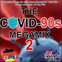 The Covid 90s Megamix 2
