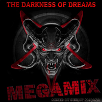 The Darkness Of Dreams Megamix 2005