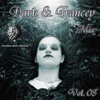 Dark & Trancey Mix 3