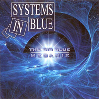 Systems In Blue The Big Blue Megamix