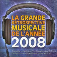 La Grande Retrospective Musicale De L\' Annee Yearmix 2008