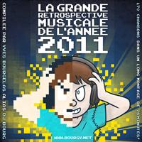 La Grande Retrospective Musicale De L\' Annee Yearmix 2011