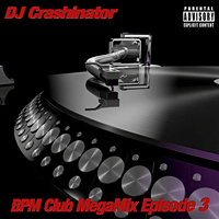 BPM Club MegaMix Episode 03